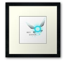 Hey Listen Framed Print