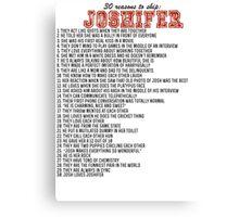 30 reasons to ship Joshifer Canvas Print