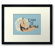 Love is Blond Framed Print