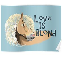 Love is Blond Poster