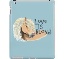 Love is Blond iPad Case/Skin