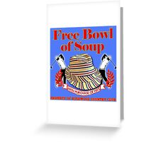Caddyshack- Free bowl of soup with Hat Greeting Card