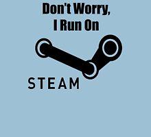 I run on Steam Unisex T-Shirt