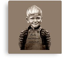 Smile and the world smiles back... :) Canvas Print