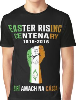 Easter Rising Centenary T Shirt 1916 - 2016 Graphic T-Shirt