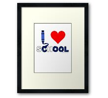 Cool ! I love school Framed Print