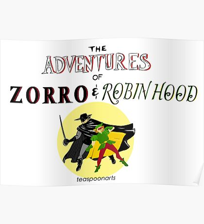 The Adventures of Zorro and Robin Hood! Poster