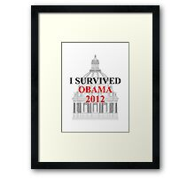 I SURVIVED OBAMA 2012 Framed Print