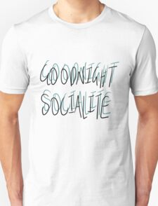 Goodnight Socialite (Aqua) Unisex T-Shirt