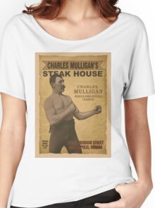 Charles Mulligan's Steak House Women's Relaxed Fit T-Shirt
