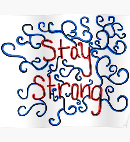 Stay Strong Poster