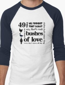 Bushes of Love Men's Baseball ¾ T-Shirt