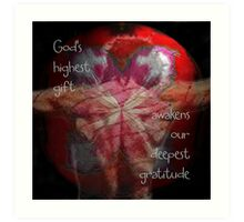 God's Highest Gift Art Print