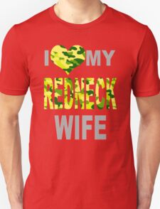 I Love My Redneck Wife T-Shirt