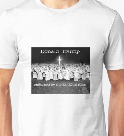 KKK endorse Trump Unisex T-Shirt