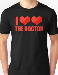 I Love The Doctor T-Shirt