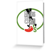 Fajitas and Chill Greeting Card