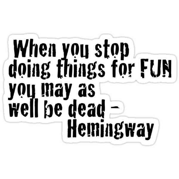 Quotes - Hemingway by SpottiClogg