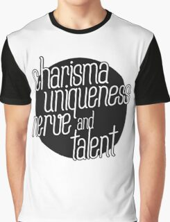 charisma, uniqueness etc Graphic T-Shirt
