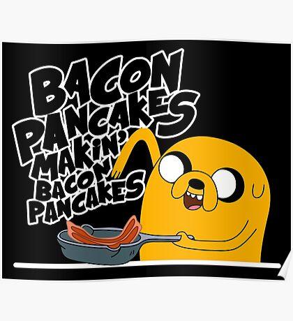 """Jake - Adventure Time """"pancakes"""" Poster"""