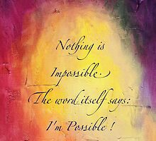 Nothing's Impossible - Audrey Hepburn by SpottiClogg