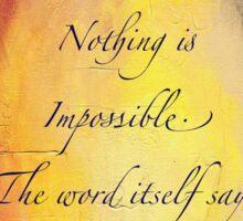 Nothing's Impossible - Audrey Hepburn Sticker
