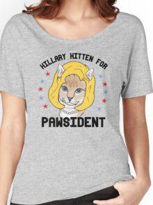 Hillary Kitten for Pawsident Women's Relaxed Fit T-Shirt