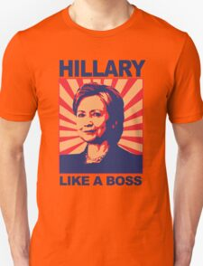 Hillary: Like a boss T-Shirt