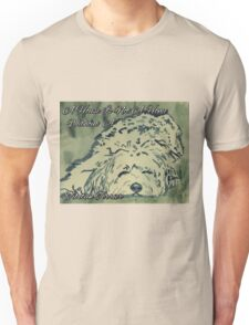 A House Is Not A Home Without A Tibetan Terrier (Grn) Unisex T-Shirt