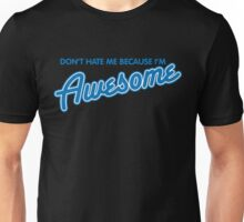 hate awesome Unisex T-Shirt