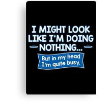 head busy Canvas Print