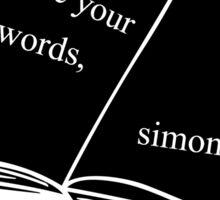 Use Your Words, Simon Sticker