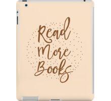 Read more books iPad Case/Skin