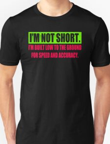 Im Not Short Awesome T-Shirt