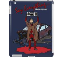 Say Everything... iPad Case/Skin