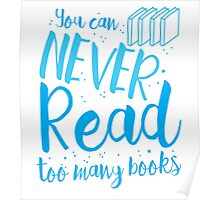 You can never read too many books Poster