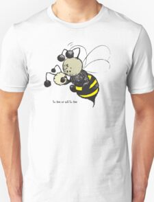 to Bee or not to Bee T-Shirt