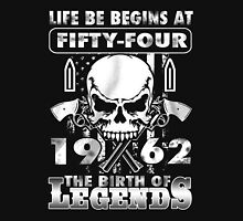 LIFE BE BEGINS AT FIFTY-FOUR 1962 THE BIRTH OF LEGENDS T-Shirt