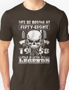 LIFE BE BEGINS AT FIFTY-EIGHT 1958 THE BIRTH OF LEGENDS T-Shirt