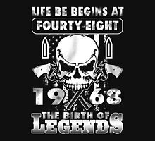 LIFE BE BEGINS AT FOURTY-EIGHT 1968 THE BIRTH OF LEGENDS Unisex T-Shirt