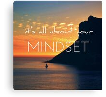 It's all about your mindset Canvas Print