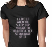 I like it when you sleep Womens Fitted T-Shirt
