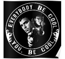 Everybody Be Cool Poster