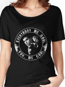 Everybody Be Cool Women's Relaxed Fit T-Shirt