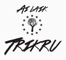Ai laik Trikru (I am of the Woods Clan) by Belle333Black