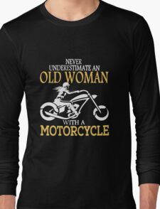 Old Woman With A Motorcycle Long Sleeve T-Shirt
