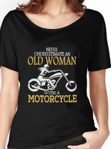 Old Woman With A Motorcycle Women's Relaxed Fit T-Shirt