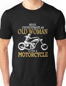 Old Woman With A Motorcycle Unisex T-Shirt