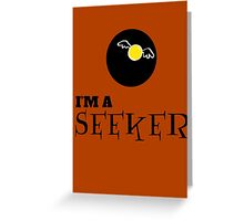 Harry Potter - I'm a SEEKER Greeting Card