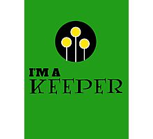 Harry Potter - I'm a KEEPER Photographic Print